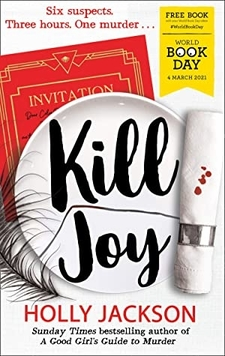 Kill Joy (A Good Girl's Guide to Murder #0.5) by Holly Jackson
