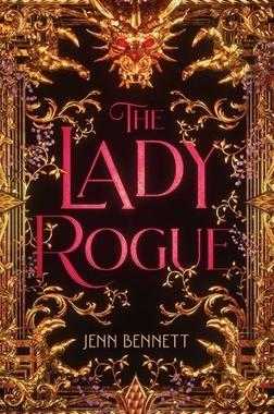The Lady Rogue by Jenn Bennett